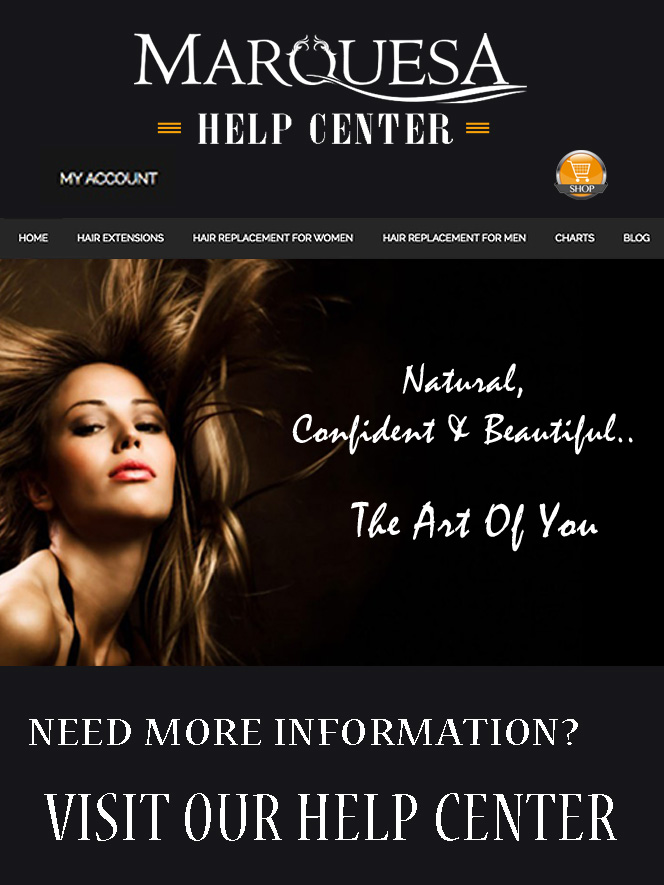 MarquesaHair Help Center
